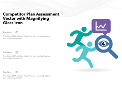 Competitor Plan Assessment Vector With Magnifying Glass Icon Ppt PowerPoint Presentation File Design Templates PDF