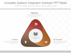 Complete Systems Integration Example Ppt Slides