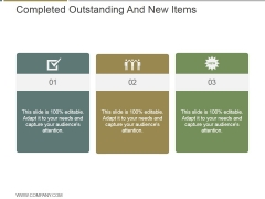 Completed Outstanding And New Items Ppt PowerPoint Presentation Slide