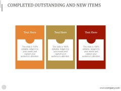 Completed Outstanding And New Items Ppt PowerPoint Presentation Visual Aids