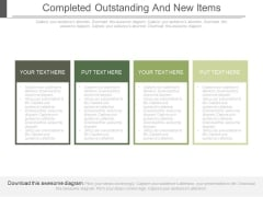 Completed Outstanding And New Items Ppt Slides