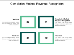 Completion Method Revenue Recognition Ppt PowerPoint Presentation Professional Diagrams Cpb