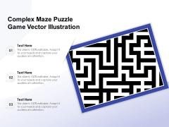 Complex Maze Puzzle Game Vector Illustration Ppt PowerPoint Presentation File Templates PDF