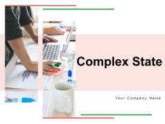 Complex State Management Organizational Ppt PowerPoint Presentation Complete Deck