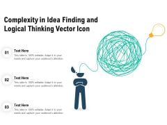Complexity In Idea Finding And Logical Thinking Vector Icon Ppt PowerPoint Presentation Summary Portfolio PDF