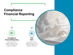 Compliance Financial Reporting Ppt PowerPoint Presentation Icon Graphics Example Cpb Pdf