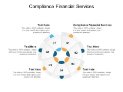 Compliance Financial Services Ppt PowerPoint Presentation Ideas Grid Cpb