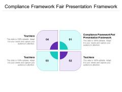 Compliance Framework Fair Presentation Framework Ppt PowerPoint Presentation Infographics Elements Cpb