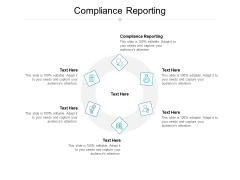 Compliance Reporting Ppt PowerPoint Presentation Icon Samples Cpb Pdf