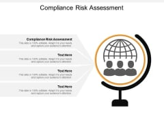 Compliance Risk Assessment Ppt PowerPoint Presentation Icon Slide Cpb