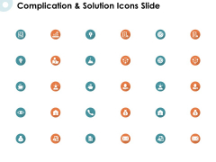 Complication And Solution Icons Slide Growth Ppt PowerPoint Presentation Visuals
