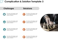 Complication And Solution Planning Ppt PowerPoint Presentation File Display