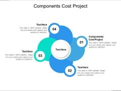 Components Cost Project Ppt PowerPoint Presentation Icon Good Cpb