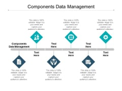 Components Data Management Ppt PowerPoint Presentation Show Format Cpb