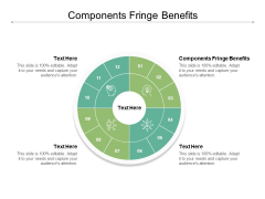 Components Fringe Benefits Ppt PowerPoint Presentation Gallery Maker Cpb
