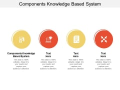 Components Knowledge Based System Ppt PowerPoint Presentation Inspiration Templates Cpb