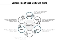 Components Of Case Study With Icons Ppt PowerPoint Presentation Icon Layout Ideas