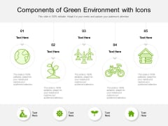Components Of Green Environment With Icons Ppt PowerPoint Presentation File Structure PDF