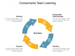 Components Team Learning Ppt PowerPoint Presentation Infographic Template Background Images Cpb