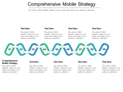 Comprehensive Mobile Strategy Ppt PowerPoint Presentation File Images Cpb Pdf