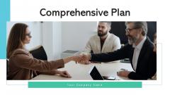 Comprehensive Plan Develop Evaluate Ppt PowerPoint Presentation Complete Deck With Slides