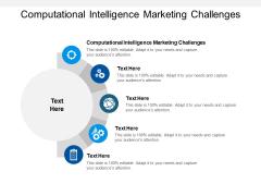 Computational Intelligence Marketing Challenges Ppt PowerPoint Presentation Inspiration Graphics Cpb