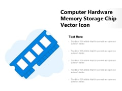 Computer Hardware Memory Storage Chip Vector Icon Ppt PowerPoint Presentation File Design Inspiration PDF