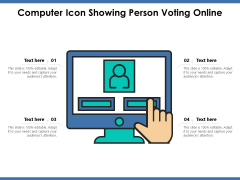 Computer Icon Showing Person Voting Online Ppt PowerPoint Presentation Professional Show PDF