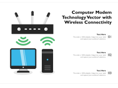 Computer Modem Technology Vector With Wireless Connectivity Ppt PowerPoint Presentation File Sample PDF