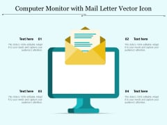 Computer Monitor With Mail Letter Vector Icon Ppt PowerPoint Presentation Gallery Slides PDF