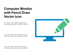Computer Monitor With Pencil Draw Vector Icon Ppt PowerPoint Presentation Layouts Design Templates PDF