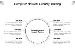 Computer Network Security Training Ppt PowerPoint Presentation Slides Portfolio Cpb Pdf