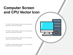 Computer Screen And CPU Vector Icon Ppt PowerPoint Presentation Show Templates PDF