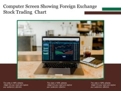 Computer Screen Showing Foreign Exchange Stock Trading Chart Ppt PowerPoint Presentation Ideas Master Slide PDF