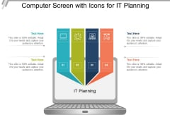 Computer Screen With Icons For It Planning Ppt PowerPoint Presentation Model Templates