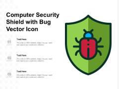Computer Security Shield With Bug Vector Icon Ppt PowerPoint Presentation File Professional PDF