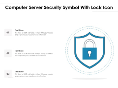 Computer Server Security Symbol With Lock Icon Ppt PowerPoint Presentation Summary Graphics Example PDF