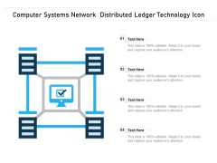 Computer Systems Network Distributed Ledger Technology Icon Ppt PowerPoint Presentation Gallery Example Introduction PDF