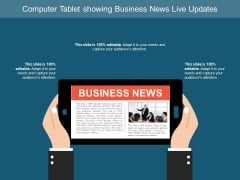 Computer Tablet Showing Business News Live Updates Ppt PowerPoint Presentation Ideas Designs Download