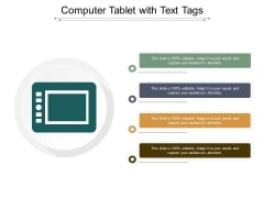 Computer Tablet With Text Tags Ppt PowerPoint Presentation Inspiration Icons