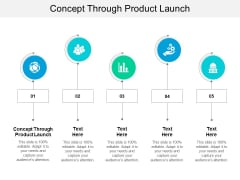 Concept Through Product Launch Ppt PowerPoint Presentation Inspiration Skills Cpb