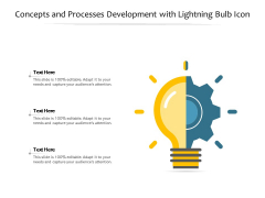 Concepts And Processes Development With Lightning Bulb Icon Ppt PowerPoint Presentation File Mockup PDF