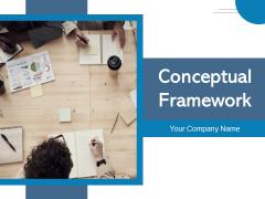Conceptual Framework Business Development Business Analysis Ppt PowerPoint Presentation Complete Deck