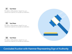 Concluded Auction With Hammer Representing Sign Of Authority Ppt PowerPoint Presentation Pictures Format PDF