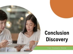 Conclusion Discovery Marketing Geography Ppt PowerPoint Presentation Complete Deck