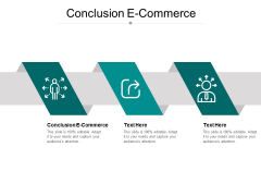 Conclusion E Commerce Ppt PowerPoint Presentation Infographic Template Clipart Images Cpb