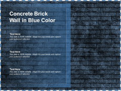 Concrete Brick Wall In Blue Color Ppt PowerPoint Presentation Summary Images
