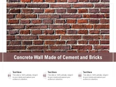 Concrete Wall Made Of Cement And Bricks Ppt PowerPoint Presentation Gallery Background Images PDF