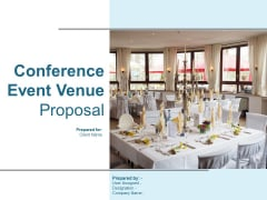 Conference Event Venue Proposal Ppt PowerPoint Presentation Complete Deck With Slides