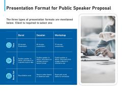 Conference Session Presentation Format For Public Speaker Proposal Ppt Ideas Model PDF